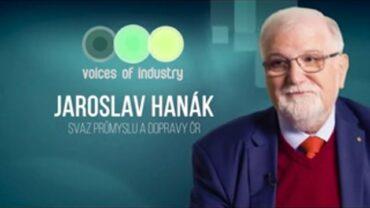 Voices of Industry 2019 – Jaroslav Hanák (Svaz průmyslu a dopravy ČR)