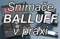 Snímače BALLUFF v praxi