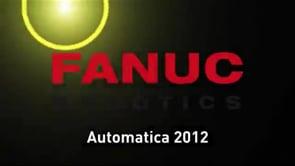 FANUC – Automatica 2012
